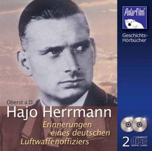 Hajo Herrmann - Erinnerungen eines deutschen Luftwaffenoffiziers - 2CD