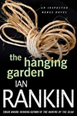 The Hanging Garden: An Inspector Rebus Mystery (Inspector Rebus series Book 9) Kindle Edition