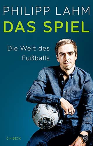 Das Spiel: Die Welt des Fußballs