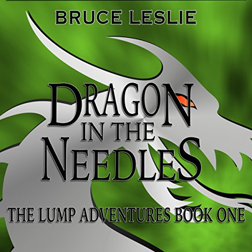 Dragon in the Needles audiobook cover art