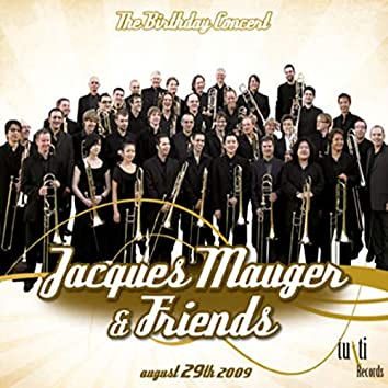 Jacques Mauger - Birthday Trombone Concert