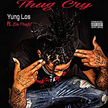 Thug Cry (feat. Da Profit)