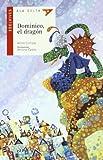 Dominico, el dragón: 24 (Ala Delta - Serie roja)
