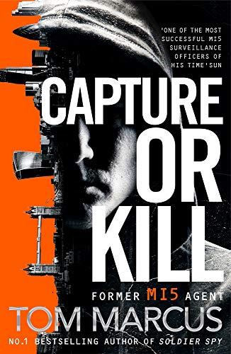 Capture or Kill (Matt Logan, Band 1)