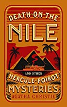Death on the Nile and Other Hercule Poirot Mysteries (Barnes & Noble Collectible Editions)