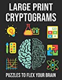 Large Print Cryptograms Puzzles To Flex Your Brain: Cryptograms Puzzles To Flex Your Brain and Mind. Best Cryptogram Puzzles Book. Cryptograms Puzzle Book With Solutions.