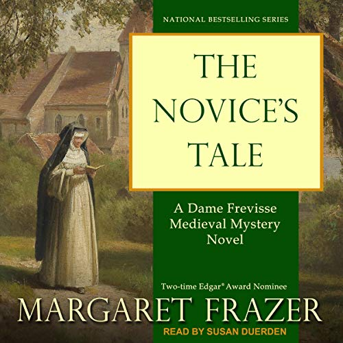 The Novice's Tale Audiobook By Margaret Frazer cover art