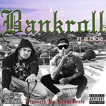 Bankroll (feat. El Cacho)