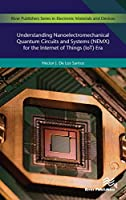 Understanding Nanoelectromechanical Quantum Circuits and Systems (NEMX) for the Internet of Things (IoT) Era Front Cover