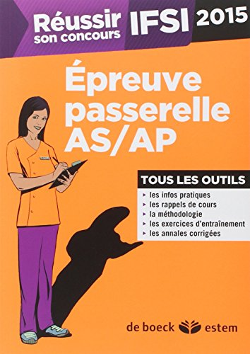 Epreuve passerelle AS/AP pour concours IFSI 2015