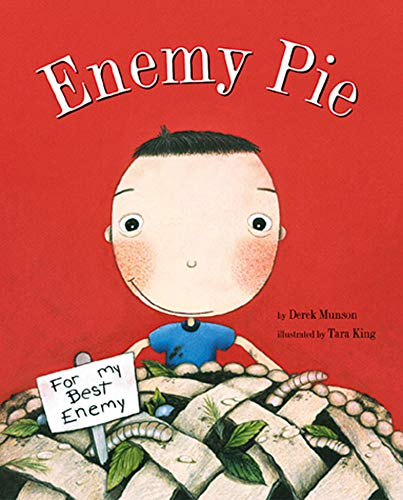 Enemy Pie : (Reading Rainbow Book, Children's Book about Kindness, Kids Books about Learning)