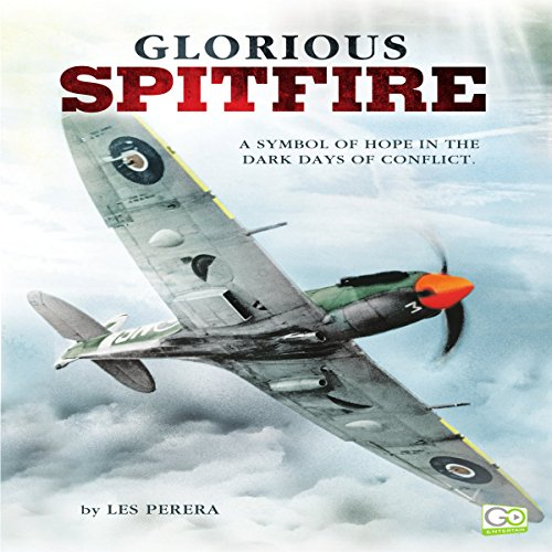 Glorious Spitfire audiobook cover art