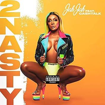 2nasty (feat. Cash Talk)