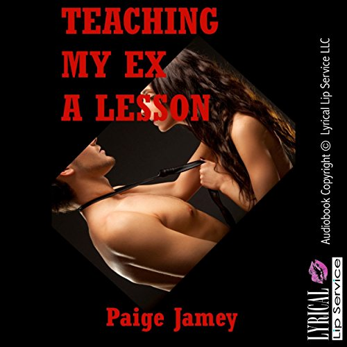 Teaching My Ex a Lesson audiobook cover art