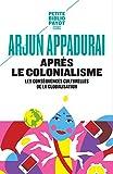 Après le colonialisme - Les conséquences culturelles de la globalisation