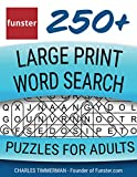 Funster 250+ Large Print Word Search Puzzles for Adults: Word Search Book for Adults Large Print with a Huge Supply of Puzzles