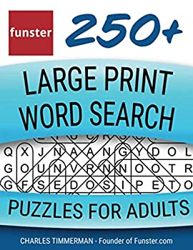 Funster 250+ Large Print Word Search Puzzles for Adults  Word Search Book for Adults Large Print with a Huge Supply of Puzzles