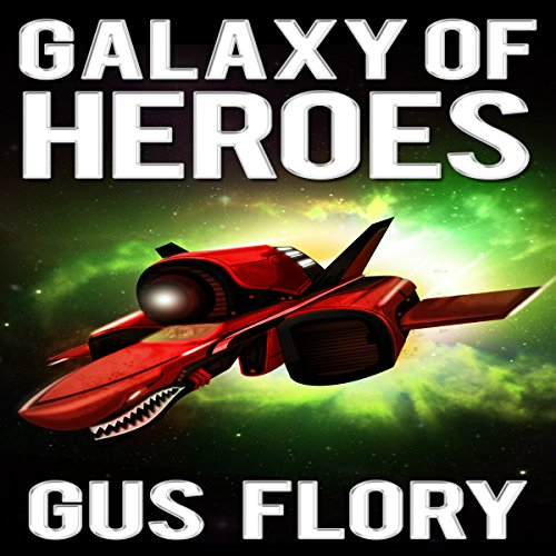 Galaxy of Heroes audiobook cover art