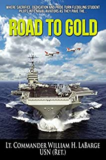 Road to Gold: A Sweetwater Sullivan Naval Aviation Adventure