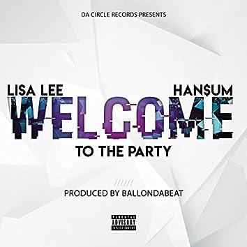 Welcome (feat. Han$um)