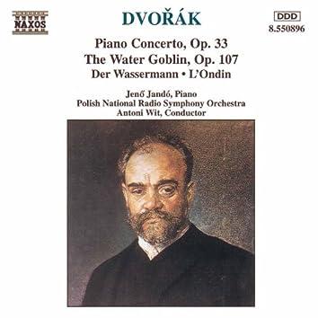 DVORAK: Piano Concerto, Op. 33 / The Water Goblin
