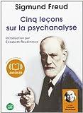 Cinq leçons sur la psychanalyse (cc) Audio livre 2 CD Audio 1 h 53 de Sigmund Freud (2010) CD