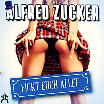 Fickt Euch Allee