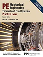 PE Mechanical Engineering Thermal and Fluids Systems: Practice Exam