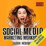 Social Media Marketing Workbook 2021
