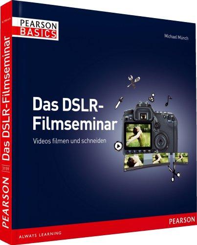 mächtig DSLR Movie Workshop-Videoaufnahme und -bearbeitung (AW-Grundlagen)