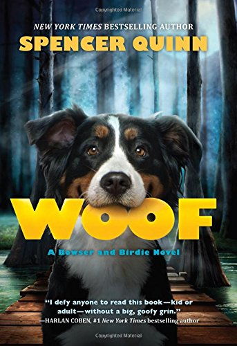 Image of Woof: A Bowser and Birdie Novel