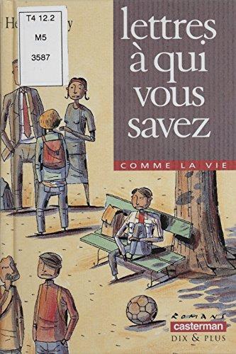 Lettres à qui vous savez (Romans dix et plus t. 129) (French Edition)