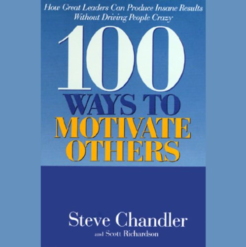 100 Ways to Motivate Others audiobook cover art