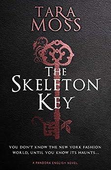 La llave del esqueleto de Tara Moss