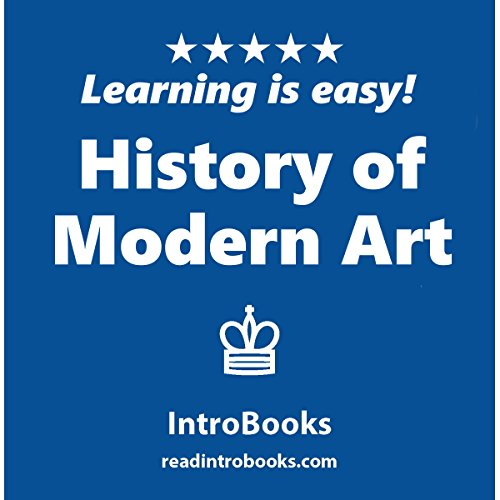 History of Modern Art                   By:                                                                                                                                 IntroBooks                               Narrated by:                                                                                                                                 Andrea Giordani                      Length: 42 mins     Not rated yet     Overall 0.0