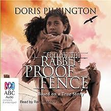 Follow the Rabbit-Proof Fence