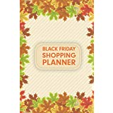 Black Friday Shopping Planner: This Shopping Tracker & Journal Organizer for Budgets Shopping Lists