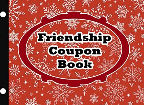 friendship coupon book :Unique Gift for Your Friend or Family Member - Wife Husband Brother Sister,full color: friendship coupon book