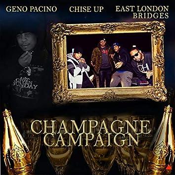 Champagne Campaign (feat. ChiseUp & East London Bridges)