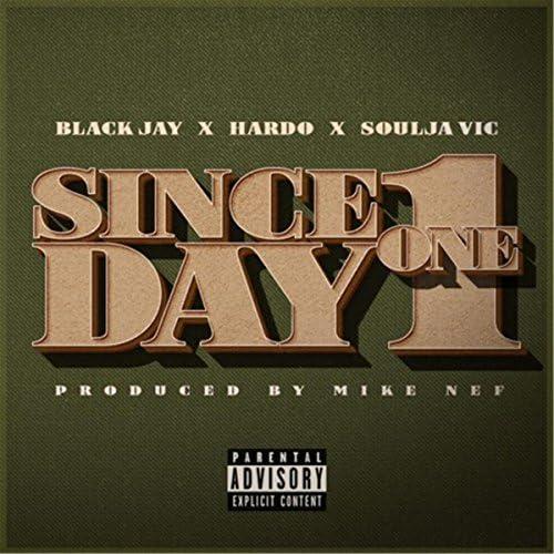 Black Jay, Hardo & Soulja Vic