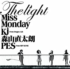 The Light feat. Kj from Dragon Ash, 森山直太朗, PES from RIP SLYME