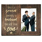 Ku-dayi Mother Father of The Groom Gift, Today a Groom, Tomorrow a Husband, Forever Your Son, Groom Mom and Dad Picture Photo Frame