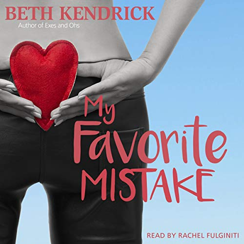 My Favorite Mistake Audiobook By Beth Kendrick cover art