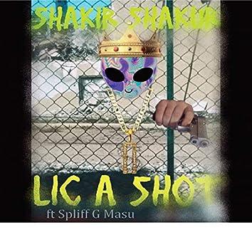 Lic A Shot