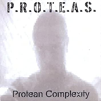 Protean Complexity