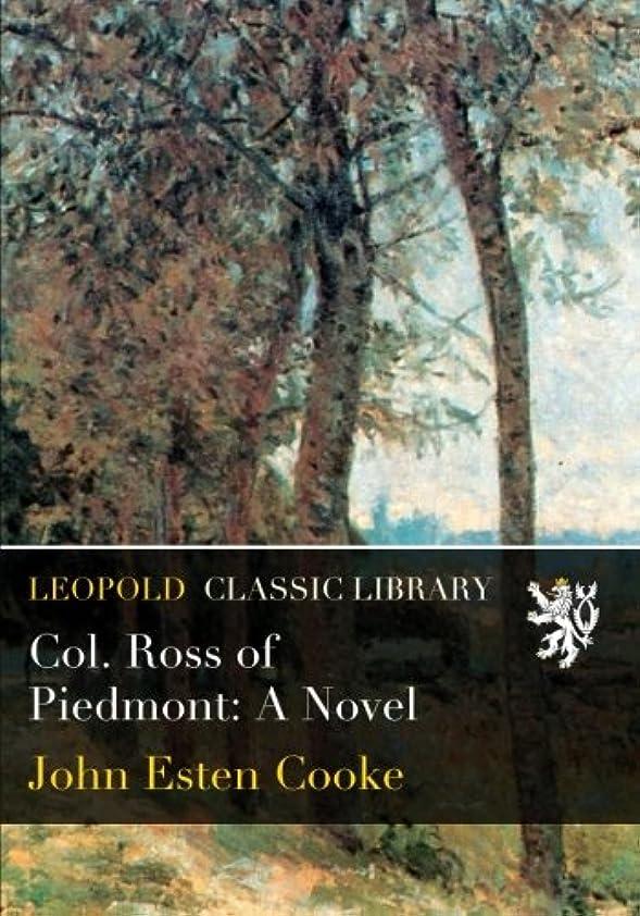 電卓妻息子Col. Ross of Piedmont: A Novel