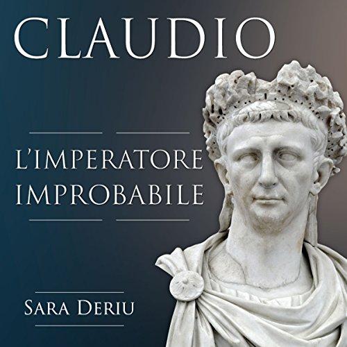 Claudio: L'imperatore improbabile  Audiolibri