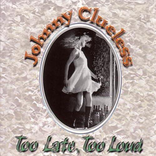 Johnny Clueless