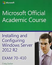 70-410 Installing and Configuring Windows Server 2012 R2 with MOAC Labs Online Reg Card Set (Microsoft Official Academic Course) by Microsoft Official Academic Course (2014-06-30)