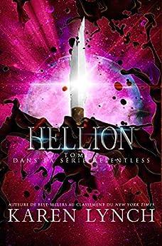 Hellion (Relentless Tome 7) (Relentless French) par [Karen Lynch, L. Williams, Laure Translation]